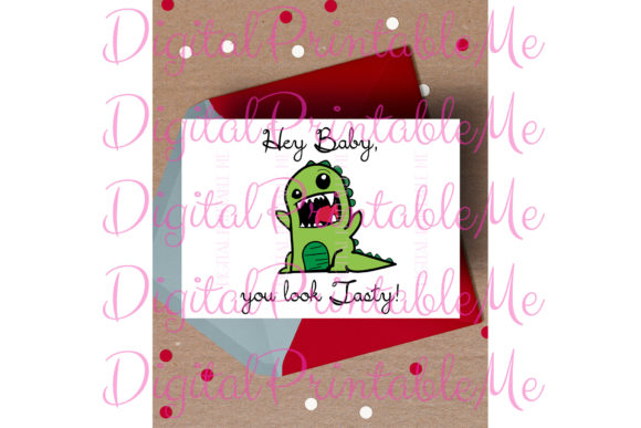 Dinosaur Valentine's Day Card Tasty Dino Graphic Crafts By DigitalPrintableMe - Image 1