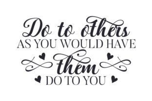 Do to Others As You Would Have Them Do to You Craft Design By Creative Fabrica Crafts