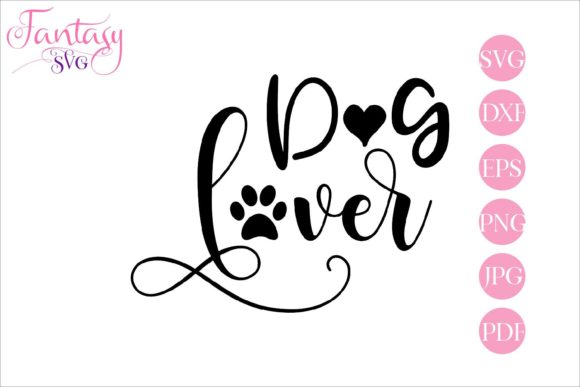 Dog Lover Svg Cut Files