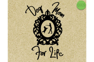 Download Free Dog Mom For Life Vector Graphic By Crafteroks Creative Fabrica for Cricut Explore, Silhouette and other cutting machines.