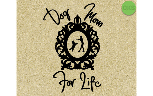 Download Free Dog Mom For Life Svg Eps Vector Dxf Graphic By Crafteroks Creative Fabrica for Cricut Explore, Silhouette and other cutting machines.