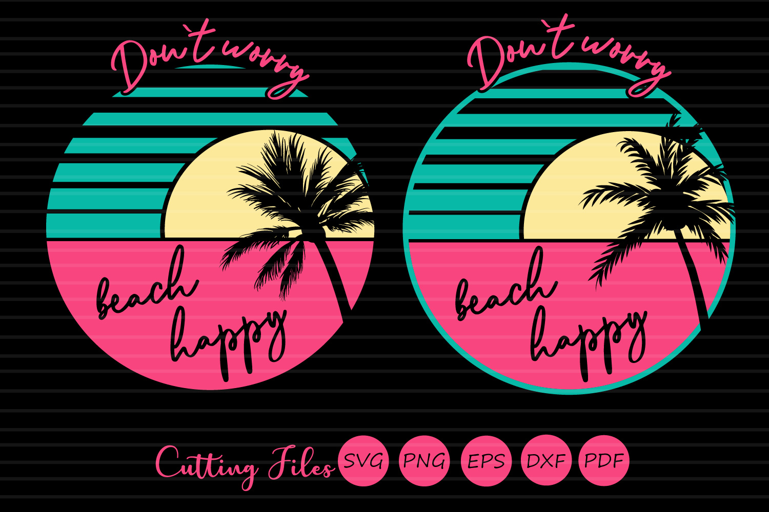 Download Free Dont Worry Beach Happy Summer Svg Graphic By Hd Art Workshop for Cricut Explore, Silhouette and other cutting machines.