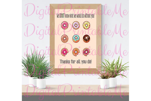 Print on Demand: Donut Thank You Poster Sign Decoration Graphic Crafts By DigitalPrintableMe - Image 2