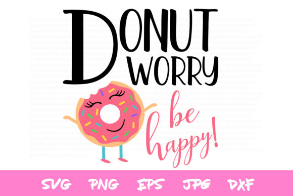 Donut Worry Graphic By thejaemarie