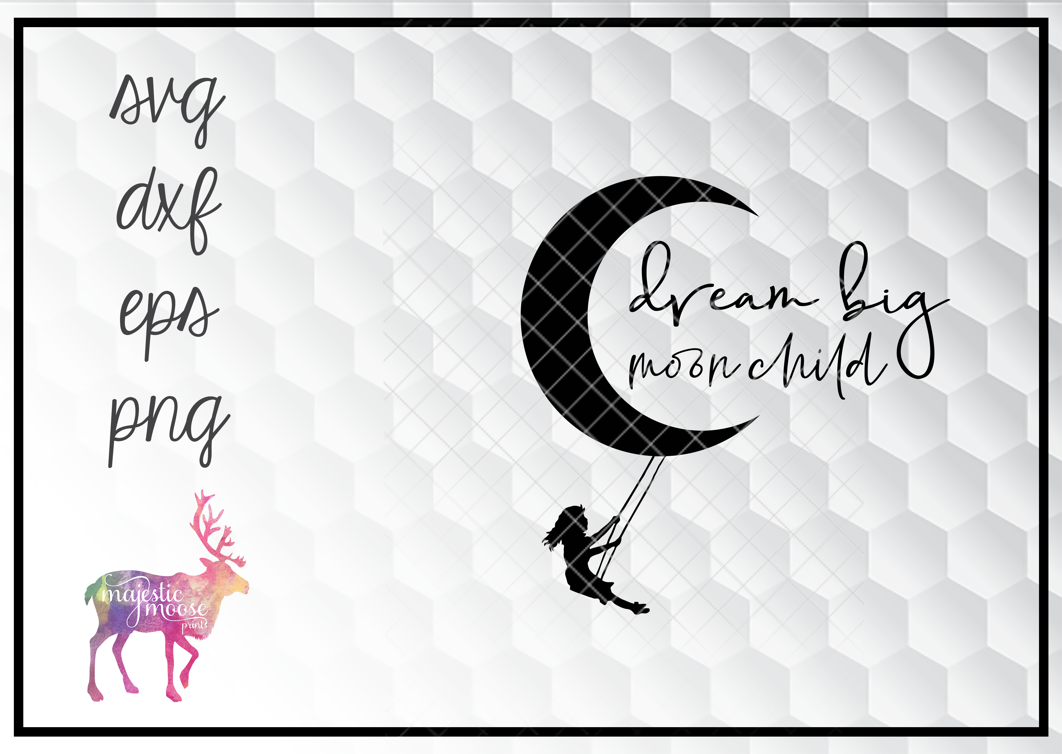 Download Free Dream Big Moon Child Quote Svg Grafico Por Majesticmooseprints for Cricut Explore, Silhouette and other cutting machines.