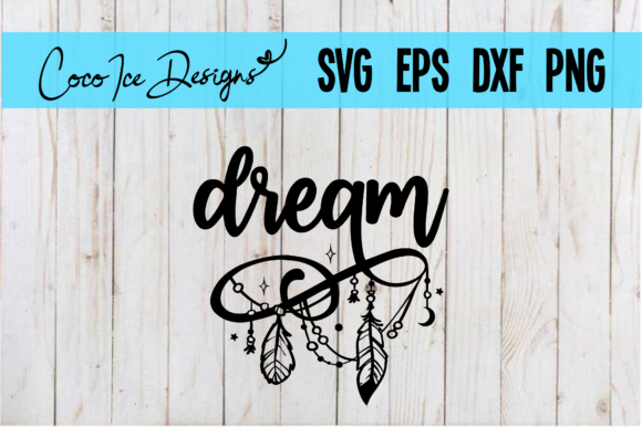 Dream Bohemian Mystic Quote SVG Graphic Crafts By CocoIceDesigns