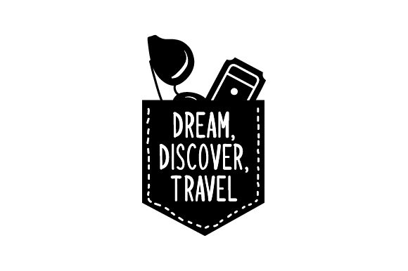 Dream, Discover, Travel Travel Craft Cut File By Creative Fabrica Crafts - Image 1