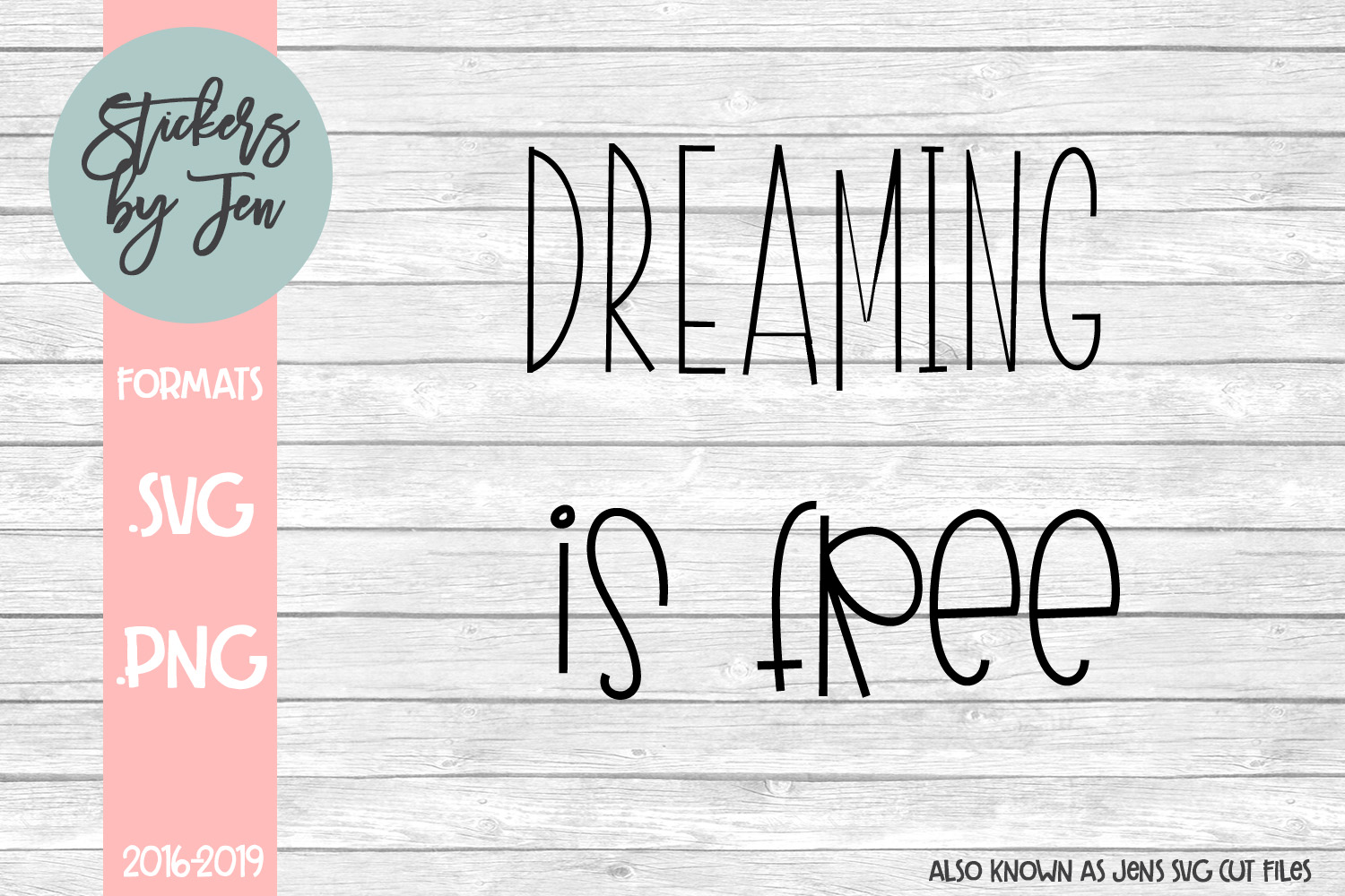 Download Free Dreaming Is Free Svg Graphic By Stickers By Jennifer Creative for Cricut Explore, Silhouette and other cutting machines.