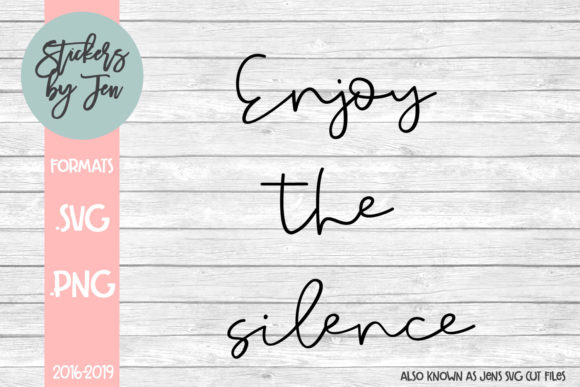 Download Free Enjoy The Silence Svg Graphic By Jens Svg Cut Files Creative Fabrica for Cricut Explore, Silhouette and other cutting machines.