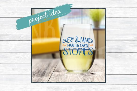 Download Free Every Summer Has Its Own Stories Graphic By SVG Cut Files