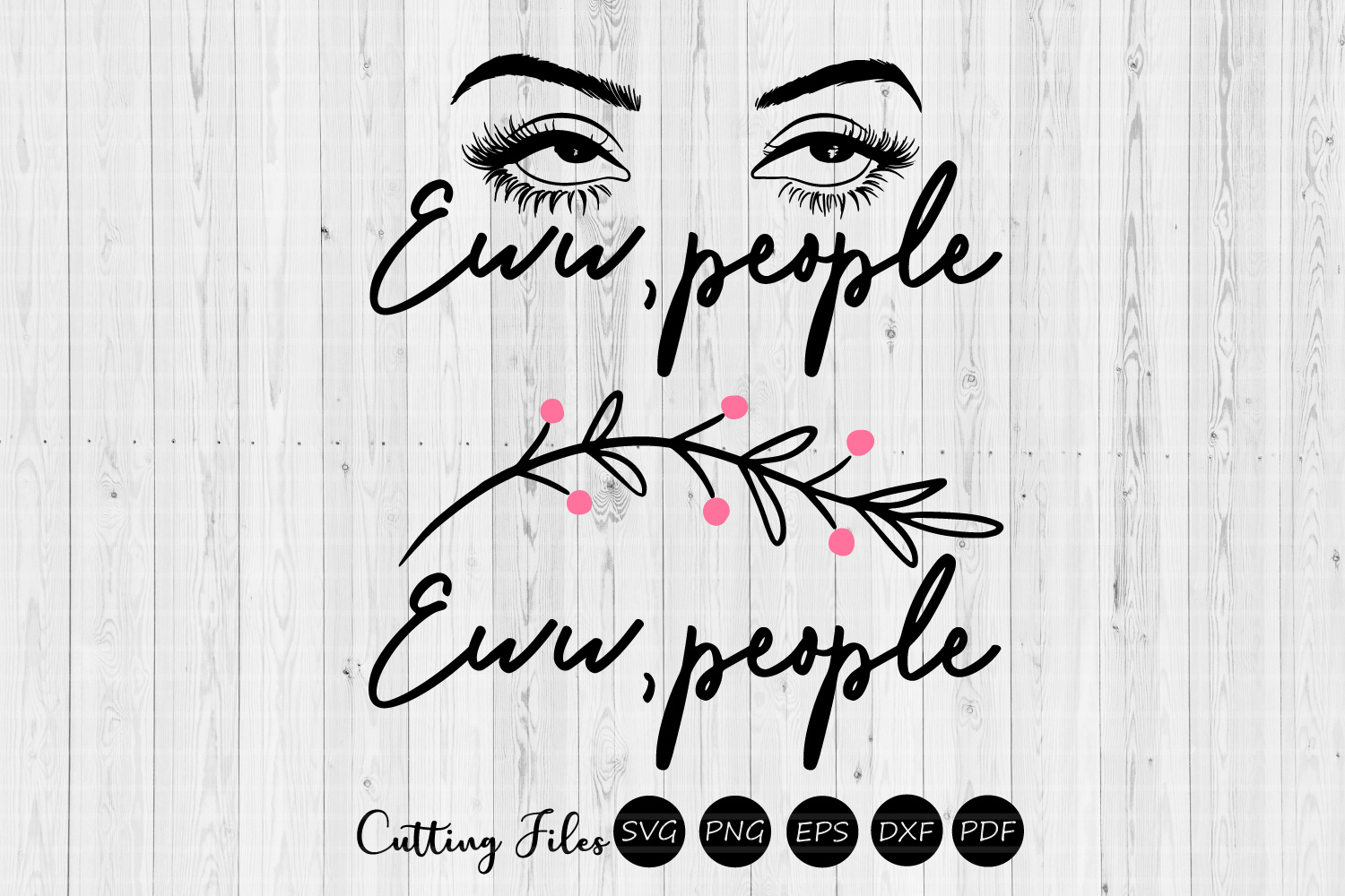 Download Free Eww 2 Sassy Designs Svg Graphic By Hd Art Workshop Creative for Cricut Explore, Silhouette and other cutting machines.