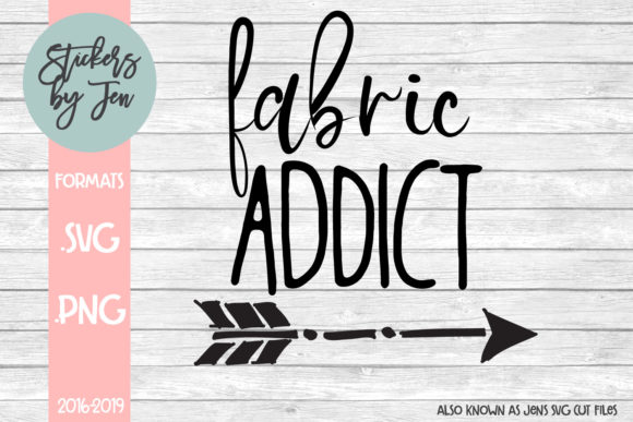 Download Free Fabric Addict Svg Graphic By Jens Svg Cut Files Creative Fabrica for Cricut Explore, Silhouette and other cutting machines.