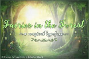Fairies in the Forest Font By Misti