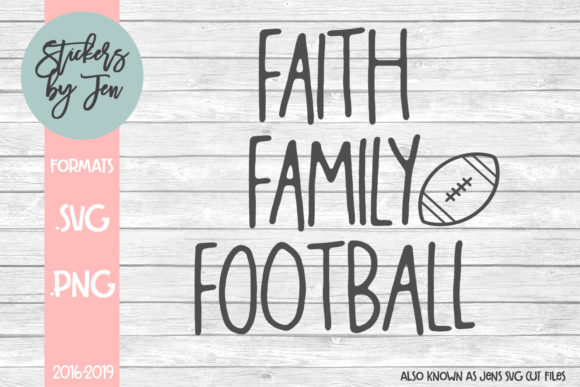 Download Free Faith Family Football Svg Graphic By Stickers By Jennifer for Cricut Explore, Silhouette and other cutting machines.