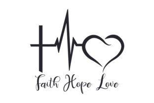 Faith Hope Love Religion Plotterdatei von Creative Fabrica Crafts
