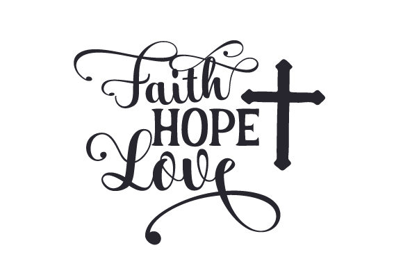 Faith Hope Love Craft Design By Creative Fabrica Crafts Image 1