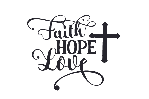 Download Free Faith Hope Love Svg Cut File By Creative Fabrica Crafts for Cricut Explore, Silhouette and other cutting machines.
