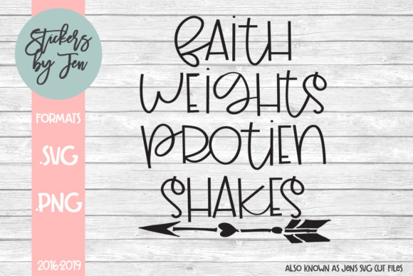 Faith Weights Protein Shakes Svg Graphic By Jens Svg Cut Files