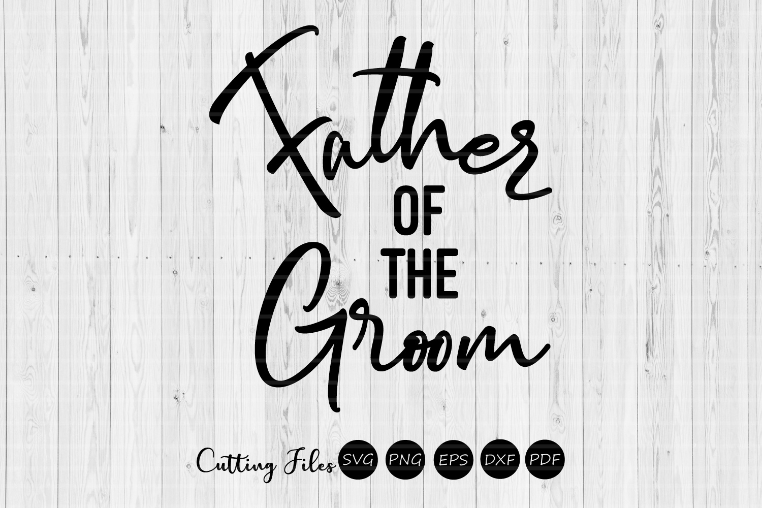 Father Of The Groom Wedding Svg Graphic By Hd Art Workshop