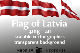 Flag Of Latvia Graphic By Ingofonts Creative Fabrica