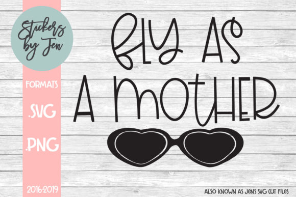 Download Free Fly As A Mother Svg Grafico Por Jens Svg Cut Files Creative SVG Cut Files