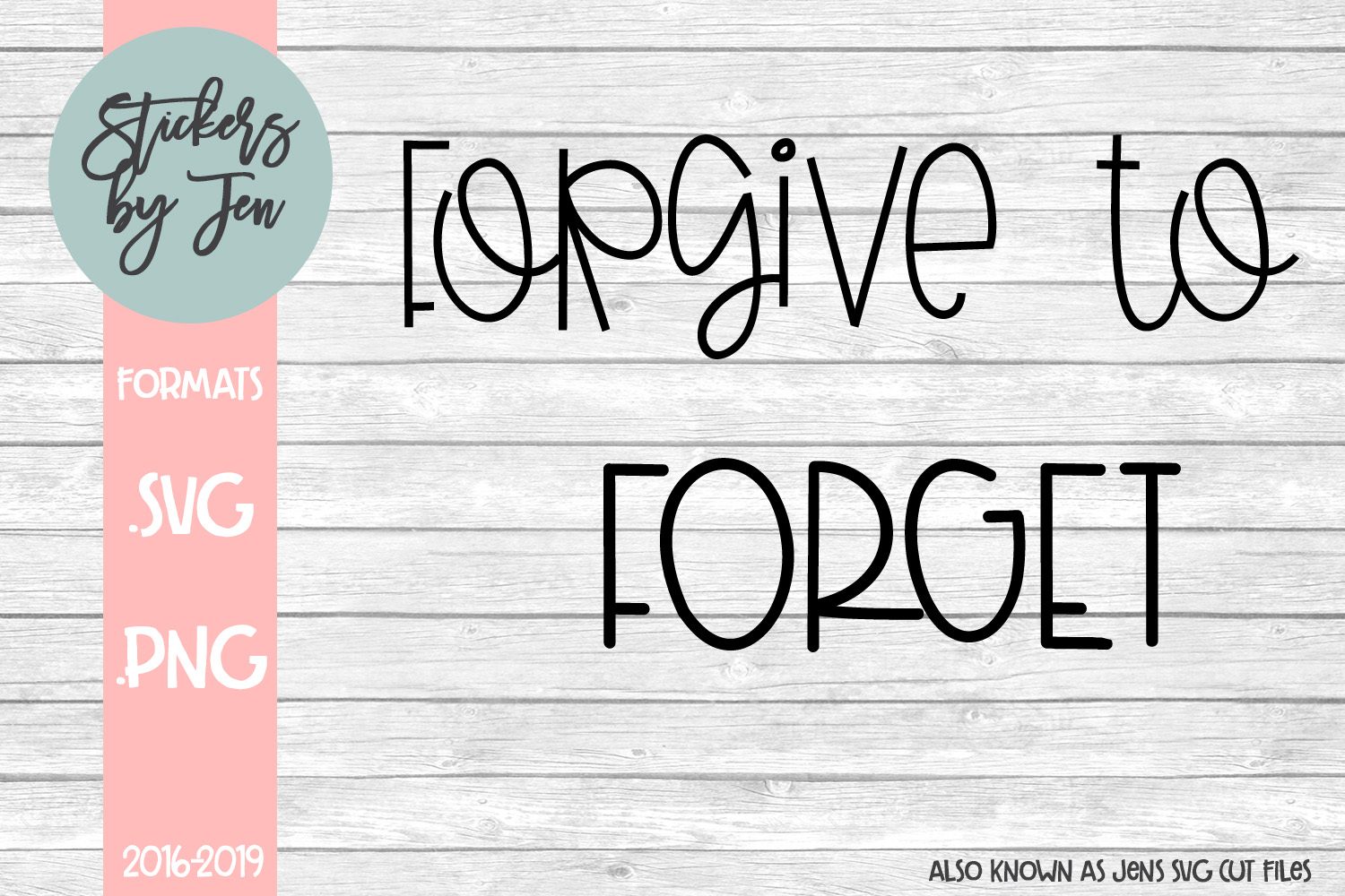 Forgive To Forget Svg Graphic By Jens Svg Cut Files Creative