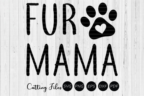 Download Free Fur Mama Dog Mom Svg Graphic By Hd Art Workshop Creative Fabrica for Cricut Explore, Silhouette and other cutting machines.