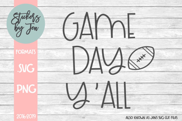Download Free Game Day Y All Svg Graphic By Stickers By Jennifer Creative for Cricut Explore, Silhouette and other cutting machines.