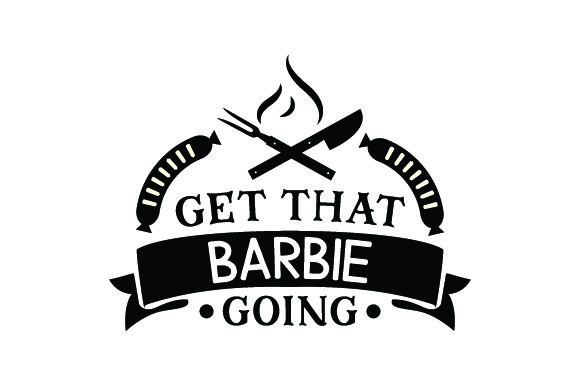 Download Free Get That Barbie Going Svg Cut File By Creative Fabrica Crafts for Cricut Explore, Silhouette and other cutting machines.