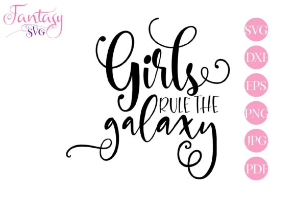 Download Free Girls Rule The Galaxy Svg Cut Files Graphic By Fantasy Svg for Cricut Explore, Silhouette and other cutting machines.