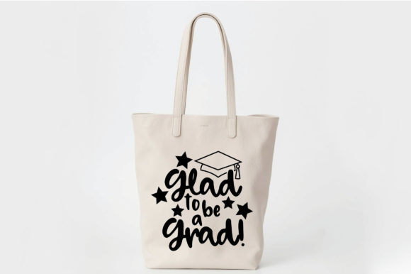 Glad to Be a Grad SVG Cut File Graphic Crafts By oldmarketdesigns - Image 4