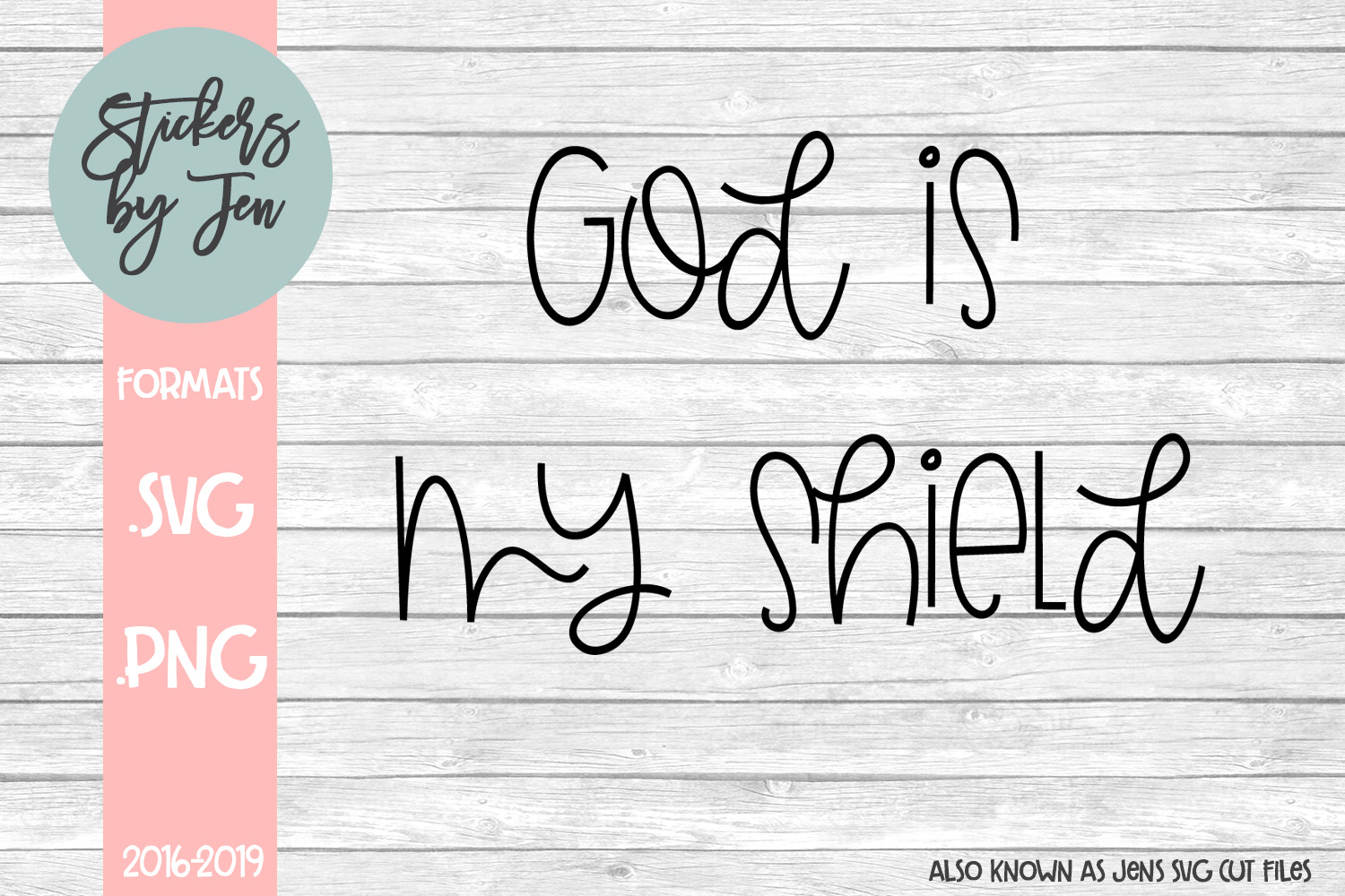 Download Free God Is My Shield Svg Graphic By Stickers By Jennifer Creative for Cricut Explore, Silhouette and other cutting machines.