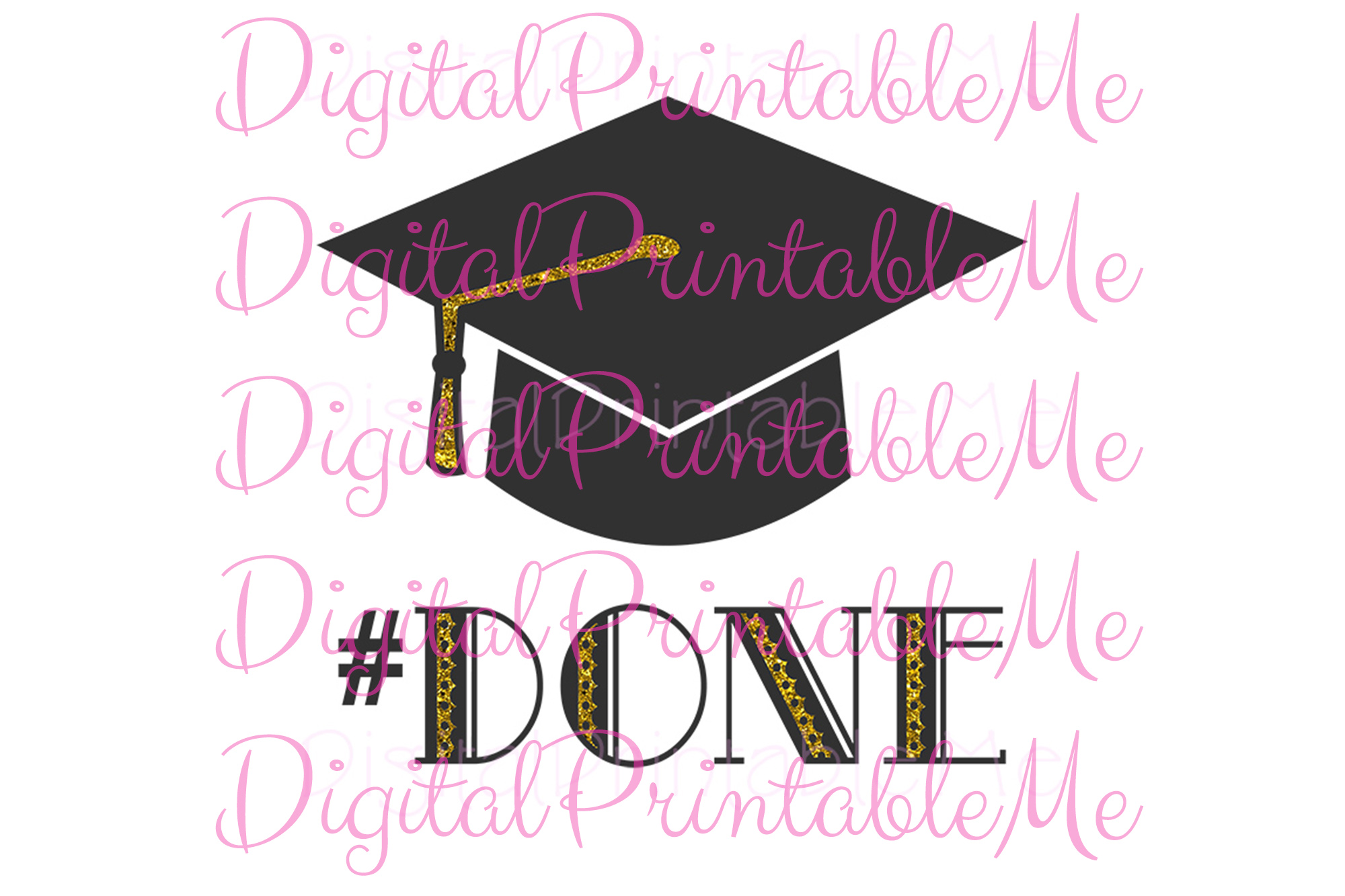 Download Free Graduation Poster Done Creative Fabrica for Cricut Explore, Silhouette and other cutting machines.