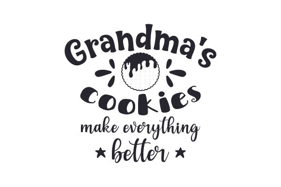 Download Free Grandma S Cookies Make Everything Better Svg Cut File By for Cricut Explore, Silhouette and other cutting machines.