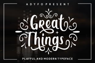 Great Things Script & Handwritten Font By Adyfo (7NTypes)