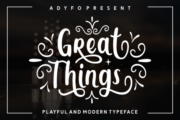 Print on Demand: Great Things Script & Handwritten Font By Adyfo (7NTypes) - Image 1