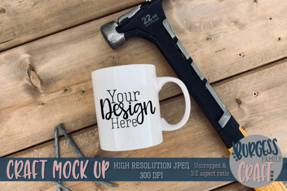 Hammer Mug Fathers Day Mock Up JPG Graphic Product Mockups By burgessfamilycraft
