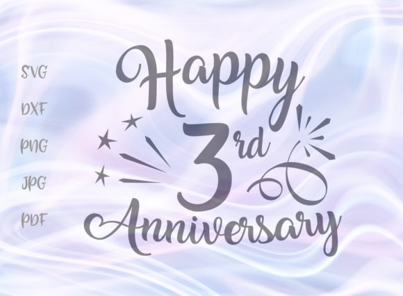 Download Free Happy 3rd Anniversary Svg Graphic By Digitals By Hanna for Cricut Explore, Silhouette and other cutting machines.