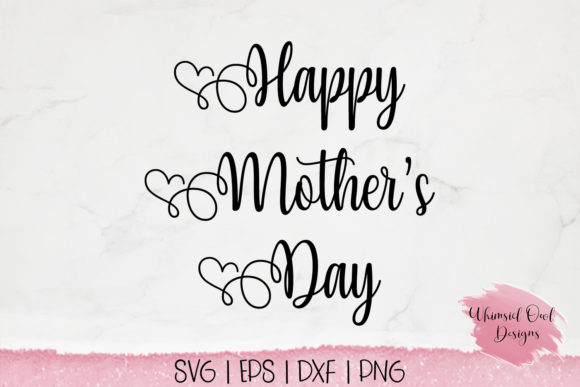 Download Free Happy Mother S Day Svg Cut File Grafico Por Whimsicl Owl Designs for Cricut Explore, Silhouette and other cutting machines.