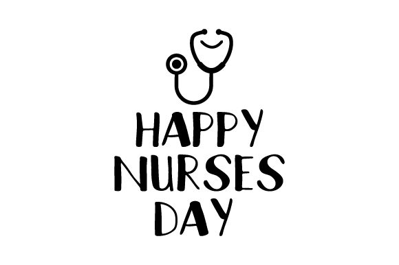 Download Free Happy Nurses Day Svg Cut File By Creative Fabrica Crafts for Cricut Explore, Silhouette and other cutting machines.