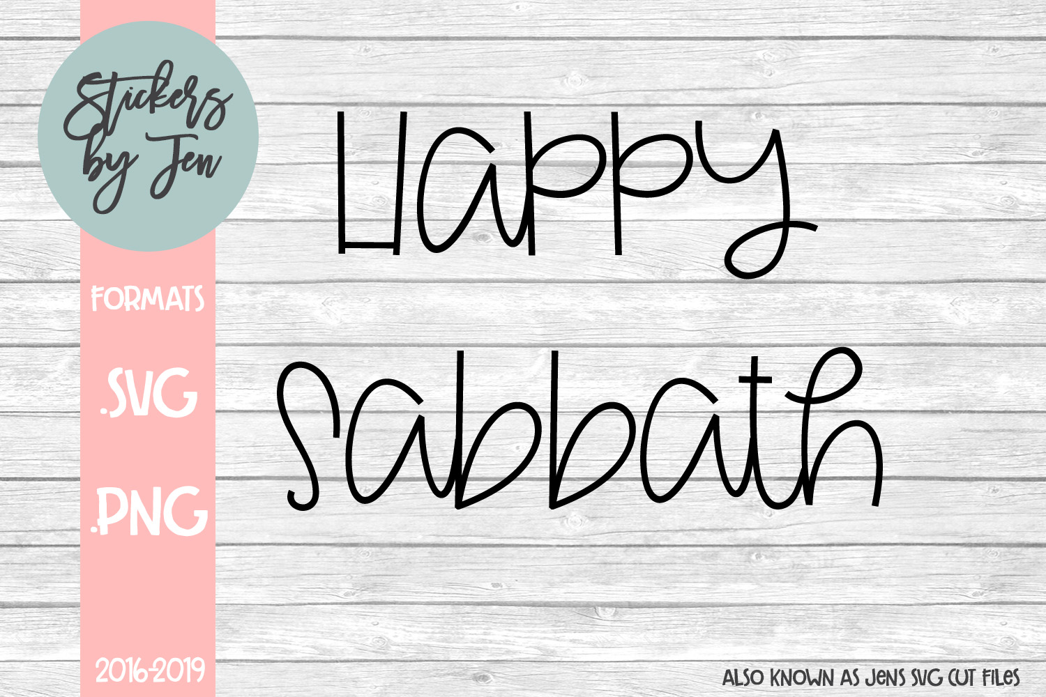 Download Free Happy Sabbath Svg Graphic By Stickers By Jennifer Creative Fabrica for Cricut Explore, Silhouette and other cutting machines.