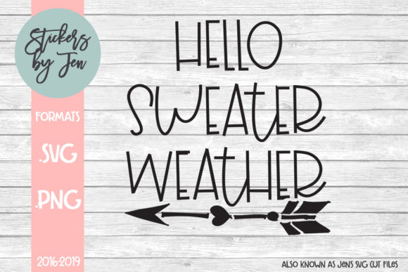 Download Free Hello Sweater Weather Svg Graphic By Stickers By Jennifer for Cricut Explore, Silhouette and other cutting machines.