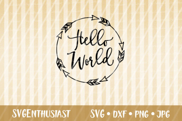 Download Free Hello World Svg Cut File Graphic By Svgenthusiast Creative Fabrica for Cricut Explore, Silhouette and other cutting machines.