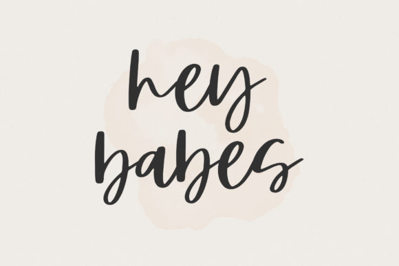 Print on Demand: Hey Babes Script & Handwritten Font By paulhewittype - Image 1