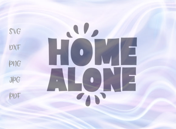Download Free Home Alone Svg Graphic By Digitals By Hanna Creative Fabrica for Cricut Explore, Silhouette and other cutting machines.