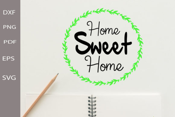 Home Sweet Home Svg Home Craft Svg File Graphic Crafts By Scmdesign