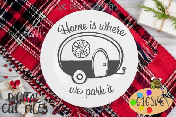 Download Free Home Is Where We Park It Svg Graphic By 616svg Creative Fabrica SVG Cut Files