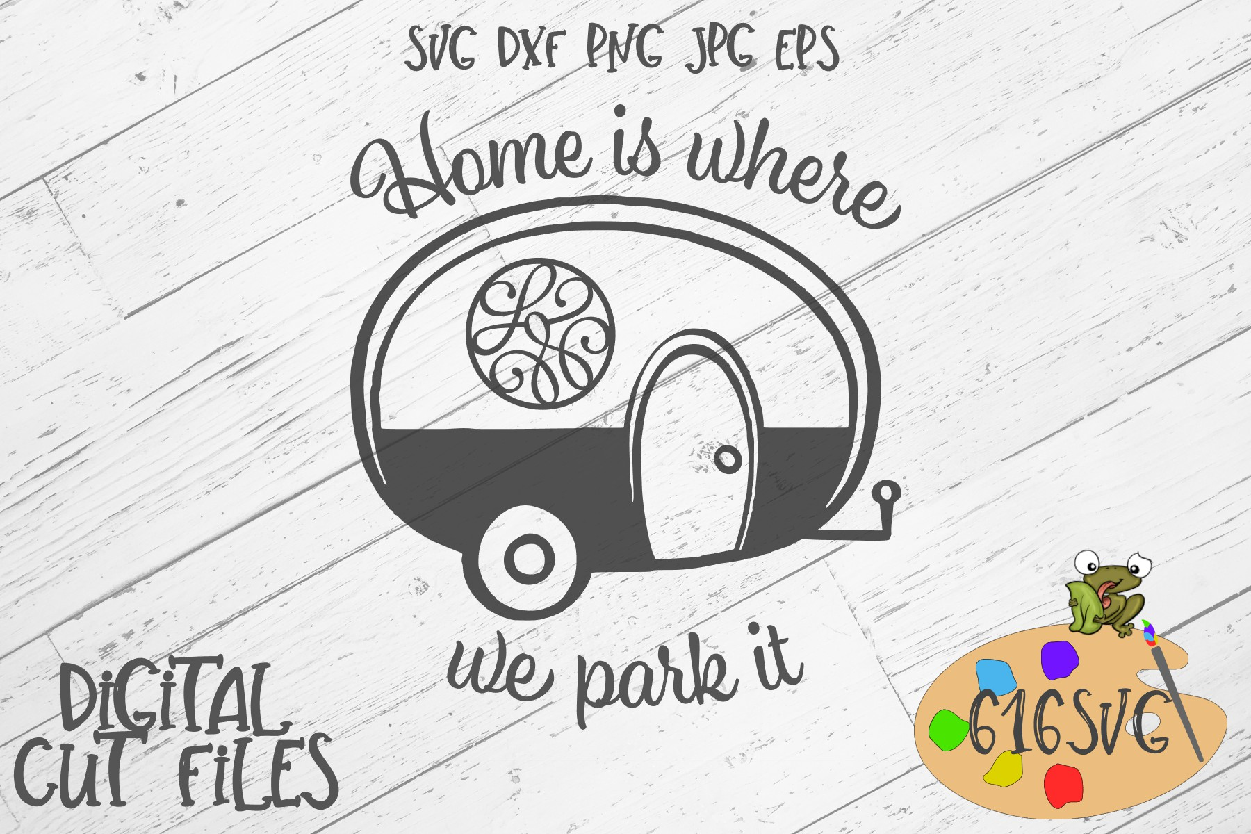 Download Free Home Is Where We Park It Svg Graphic By 616svg Creative Fabrica for Cricut Explore, Silhouette and other cutting machines.