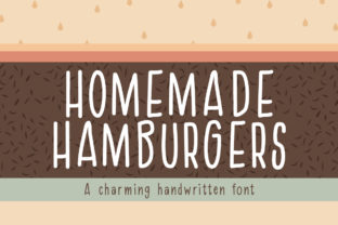 Homemade Hamburgers Font By Reg Silva Art Shop
