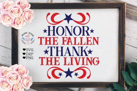 Print on Demand: Honor the Fallen - Thank the Living Patr Graphic Crafts By GraphicHouseDesign